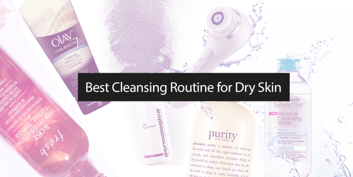 A Cleansing Routine for DrySkin